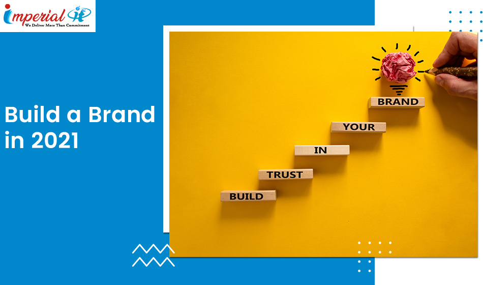 build a brand in 2021